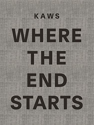 Kaws where the end starts