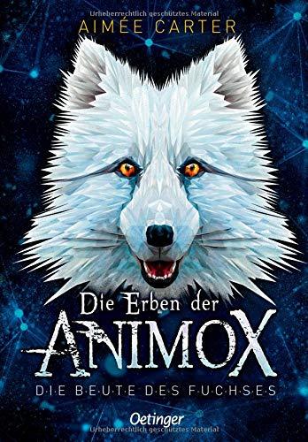 Buchseite und Rezensionen zu 'Die Erben der Animox 1: Die Beute des Fuchses' von Aimée Carter