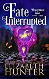 Fate Interrupted: A Paranormal Women's Fiction Novel (Moonstone Cove Book 3) (Kindle Edition)
