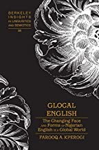 Glocal English: The Changing Face and Forms of Nigerian English in a Global World