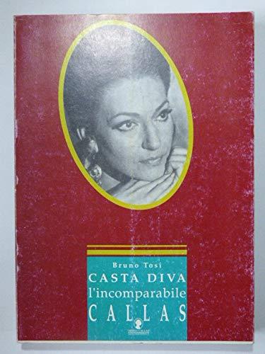 Casta Diva l'incomparabile Callas