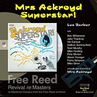 Mrs Ackroyd-Superstar! by Les Barker (2007-08-21)