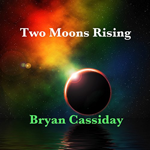 Two Moons Rising audiobook cover art
