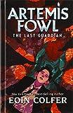 The Last Guardian (Artemis Fowl (8))