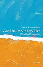 American Slavery: A Very Short Introduction (Very Short Introductions)