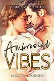 Ambrosial Vibes: Max & Jasmin (Love Vibes 3) - Lisa Torberg