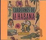 Cuadernos De La Habana [Importado]