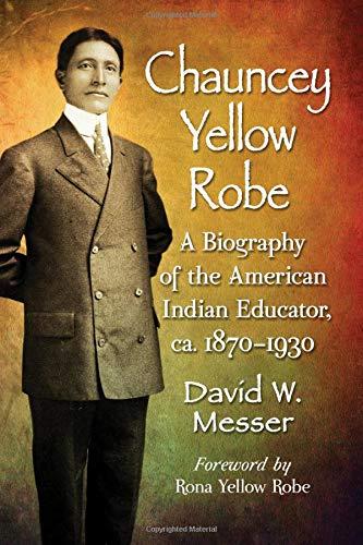 Messer, D:  Chauncey Yellow Robe