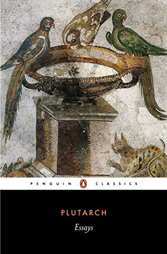 Compare Textbook Prices for Essays Penguin Classics 1st Printing Edition ISBN 9780140445640 by Plutarch,Kidd, Ian,Waterfield, Robin H.