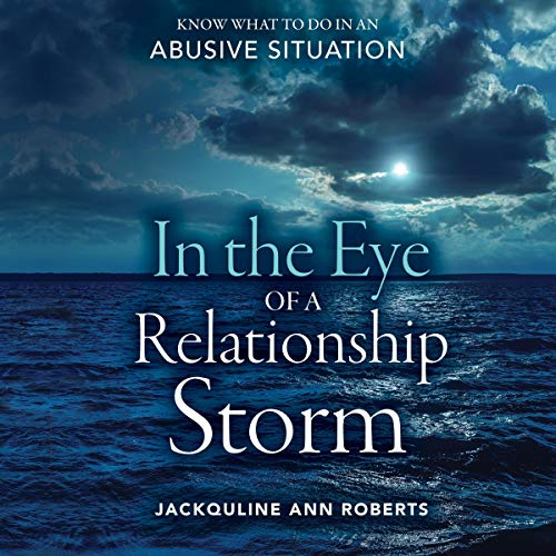 In the Eye of a Relationship Storm audiobook cover art