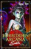 Forbidden Arcana: Sable (English Edition)