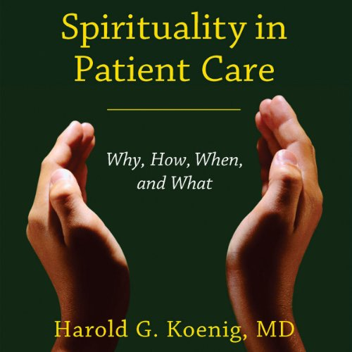 Spirituality in Patient Care audiobook cover art