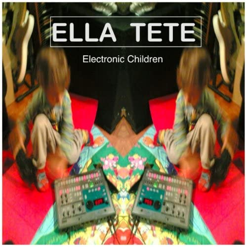 Electronic Children