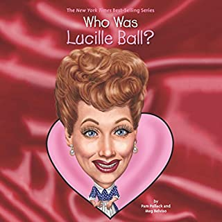 Who Was Lucille Ball? audiobook cover art
