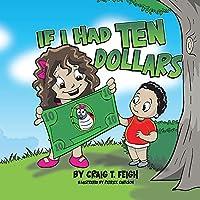 If I Had Ten Dollars