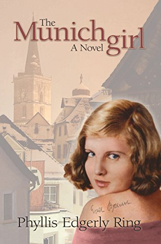 ★★★★ Save $5 on a novel that reveals the enduring power of love in the legacies that always outlast war….  The Munich Girl by Phyllis Edgerly Ring