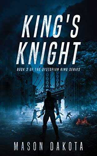 King's Knight (The Dystopian King Book 3) (English Edition)