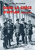 Dans la Grèce d'Hitler, 1941-1944
