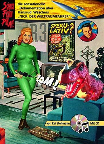 Science-Fiction-Pop-Art: Die sensationelle Dokumentation über Hansrudi Wäschers