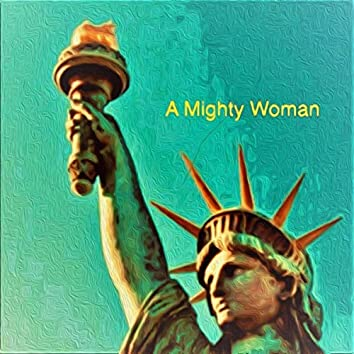 A Mighty Woman