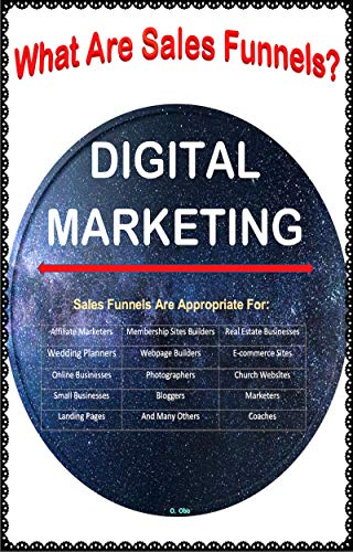 DIGITAL MARKETING: What Are Sales Funnels? (English Edition)