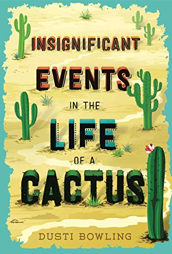 Bowling, D: Insignificant Events in the Life of a Cactus
