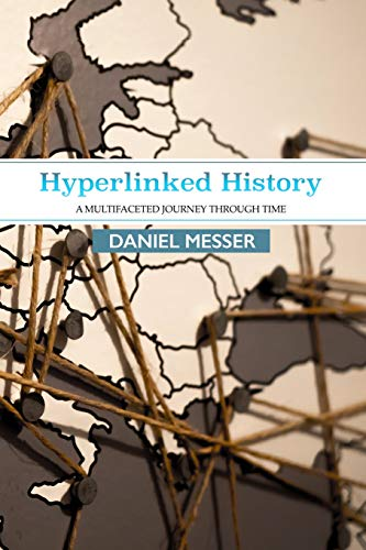 Hyperlinked History: A Multifaceted Journey Through Time