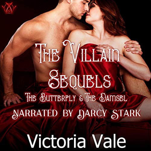The Villain Sequels: The Butterfly & The Damsel cover art