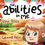 The abilities in me: Spina Bifida