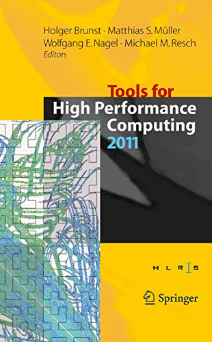 Tools for High Performance Computing 2011: Proceedings of the 5th International Workshop on Parallel Tools for High Performance Computing, September 2011, ZIH, Dresden