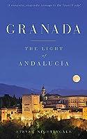 Granada: The Light of Andalucia