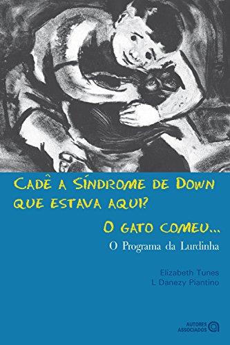 Cadê a Síndrome de Down que estava aqui? O gato comeu...: O programa da Lurdinha