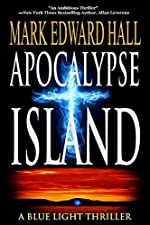 Apocalypse Island: The must-read thriller with a twist you'll never see coming (Blue Light Series Book 1)