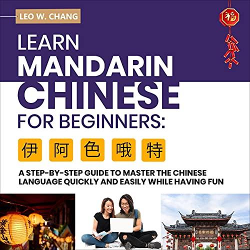 Learn Mandarin Chinese for Beginners cover art