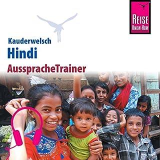 Hindi     Reise Know-How Kauderwelsch AusspracheTrainer              Autor:                                                                                                                                 Rainer Krack                               Sprecher:                                                                                                                                 Sham Patwardhan,                                                                                        Kerstin Belz                      Spieldauer: 58 Min.     Noch nicht bewertet     Gesamt 0,0