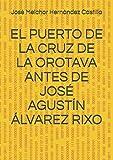 EL PUERTO DE LA CRUZ DE LA OROTAVA ANTES DE JOSÉ AGUSTÍN ÁLVAREZ RIXO (LIBRO PRIMERO)