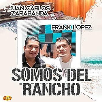 Somos Del Rancho