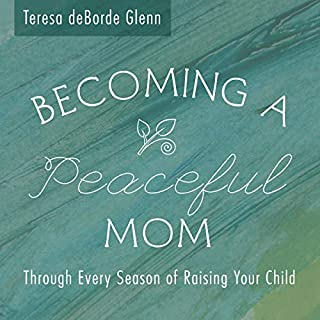 Becoming a Peaceful Mom cover art