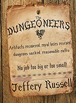 The Dungeoneers by [Jeffery Russell]