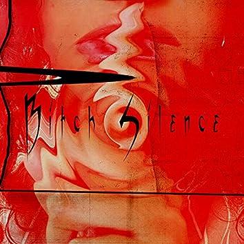 Bitch Silence