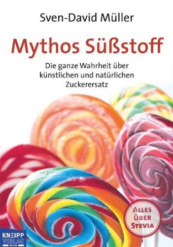 Mythos Süßstoff: Die ganze Wahrheit über künstlichen und natürlichen Zuckerersatz. Plus: Alles über Stevia