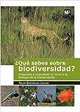¿Qué sabes sobre biodiversidad? (Medio Ambiente)