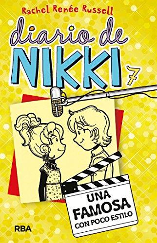 Diario de Nikki #7. Una famosa con poco estilo (Spanish Edition)
