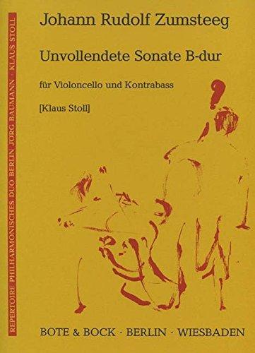 Unvollendete Sonate B-Dur: Violoncello und Kontrabass. Spielpartitur. (Repertoire Philharmonisches Duo Berlin Jörg Baumman - Klaus Stoll)