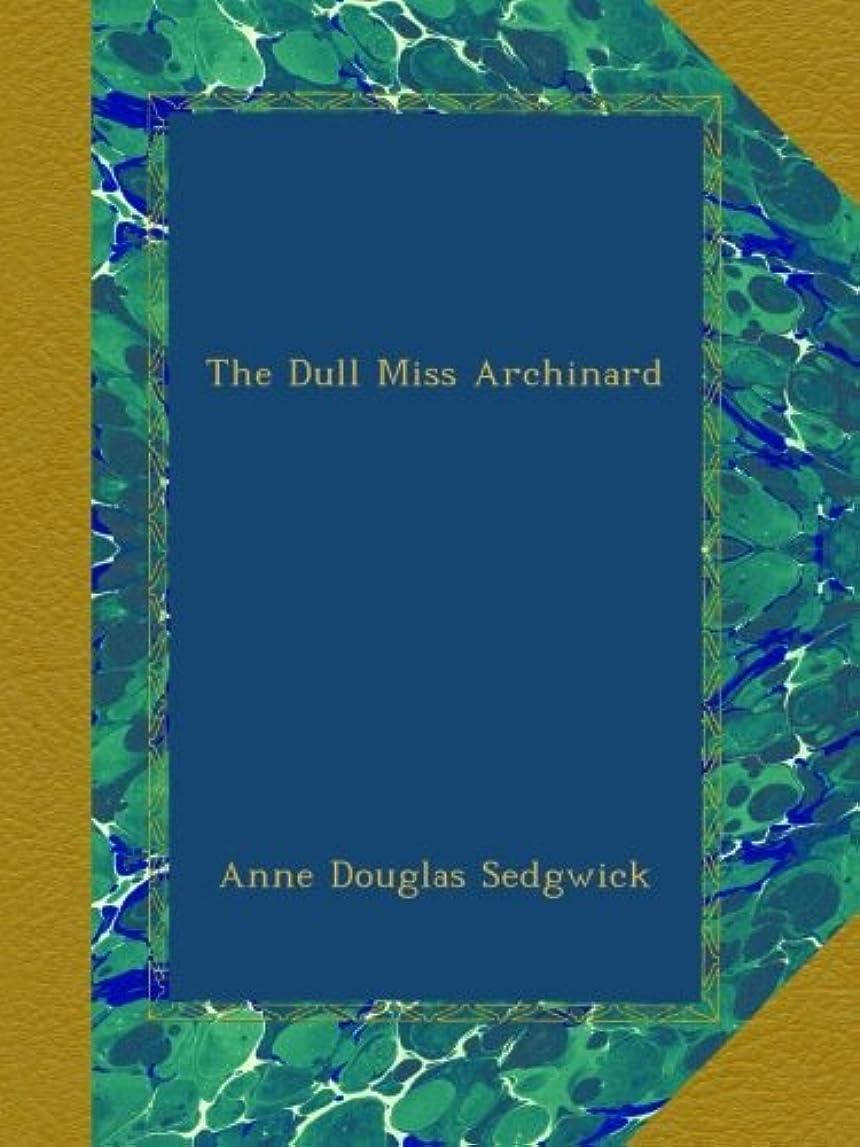 リブ主張構造The Dull Miss Archinard