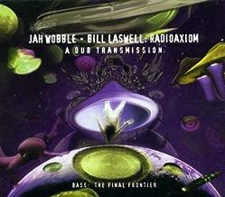Radioaxiom: A Dub Transmission by Jah Wobble