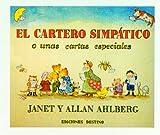 El cartero simpático: o unas cartas muy especiales (Libros ilustrados)