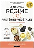 Le nouveau régime IG protéines végétales