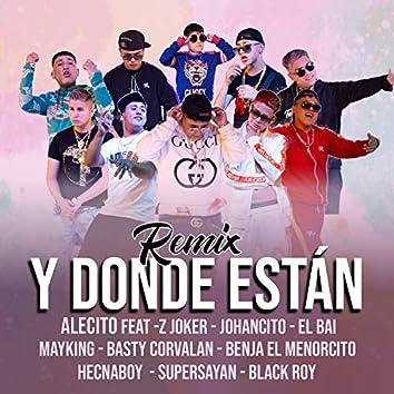 Y Donde Estan (Remix)