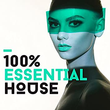 100% Essential House